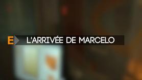L'EXTRA : Arrivée de MARCELO